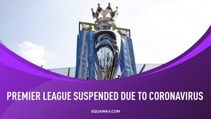Premier League, sospensione campionato per Coronavirus